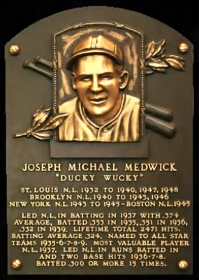 "Joe ""Ducky"" Medwick"