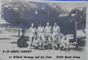 Lt Horning, Navigator with his Combat Crew and the B-25 has flew in most GREEN HORNET