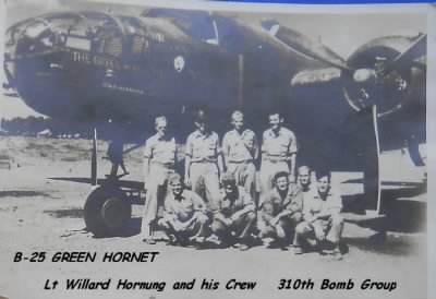 Lt Horning, Navigator with his Combat Crew and the B-25 has flew in most GREEN HORNET - Fold3.com