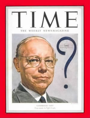 Robert A. Taft Time Magazine 1952