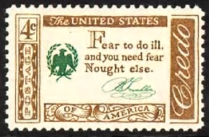 Fear to do ill, and you need fear Naught else Benjamin Franklin.gif